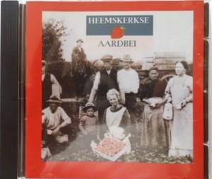 Ode cd aan de Heemskerkste aardbei